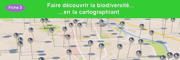 Faire découvrir la biodiversité en la cartographiant