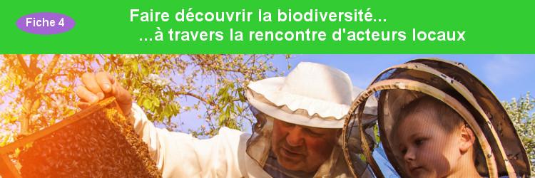 Faire découvrir la biodiversité en rencontrant des acteurs locaux