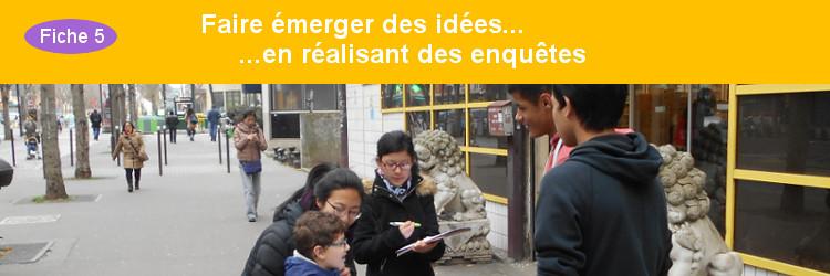 Faire émerger des idées en réalisant des enquêtes